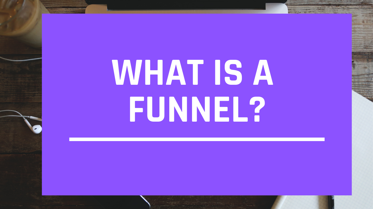 Video: What is A Funnel?